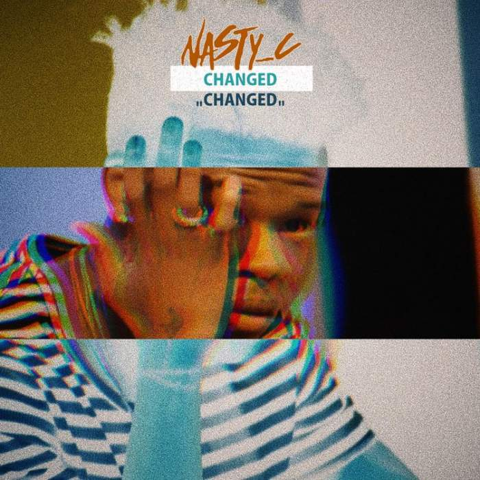 Nasty C - Changed