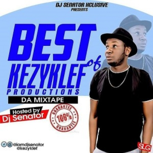 DJ Senator - Best of Kezyklef Productions Mix