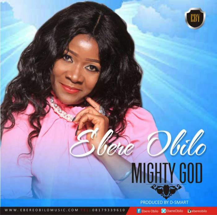 Ebere Obilo - Mighty God