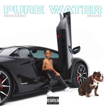 Music: Mustard & Migos - Pure Water