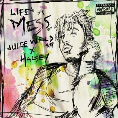 Music: Juice WRLD & Halsey - Life's a Mess