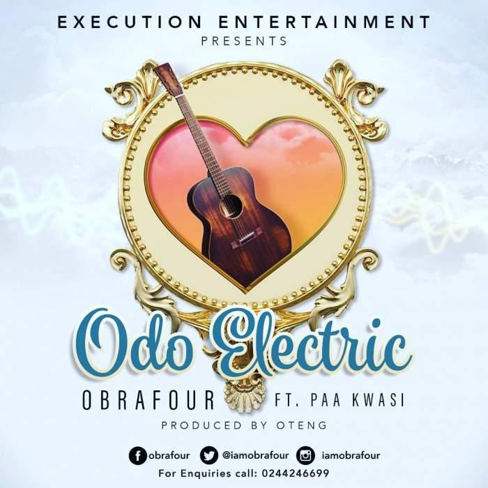 Obrafour - Odo Electric (feat. Paa Kwesi)