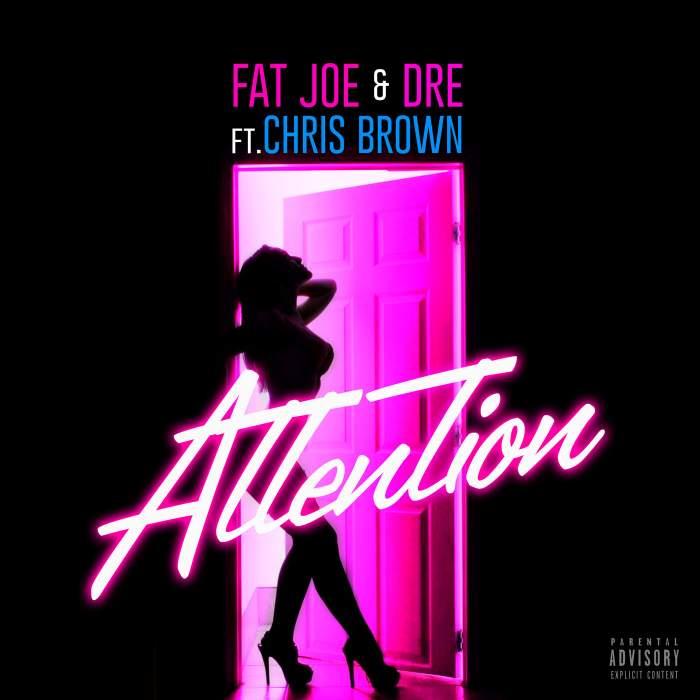 Fat Joe & Dre - Attention (feat. Chris Brown)