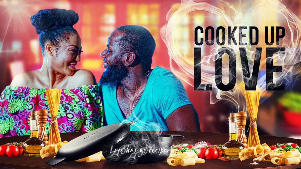 Cooked Up Love (2018)