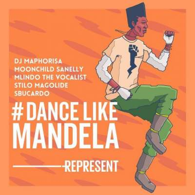 Music: DJ Maphorisa - Dance Like Mandela (feat. Mlindo The Vocalist, Moonchild Sanelly, Stilo Magolide & Sbucardo Da DJ)