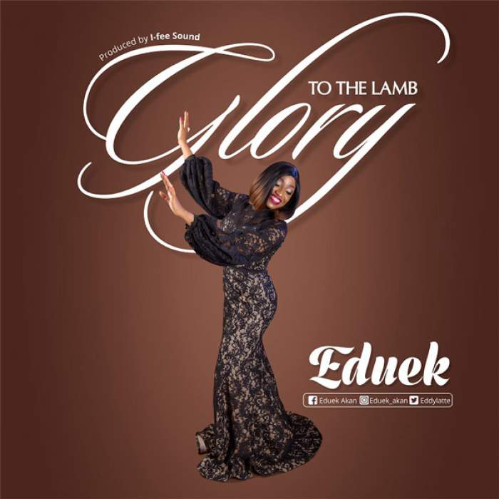 Eduek - Glory To The Lamb