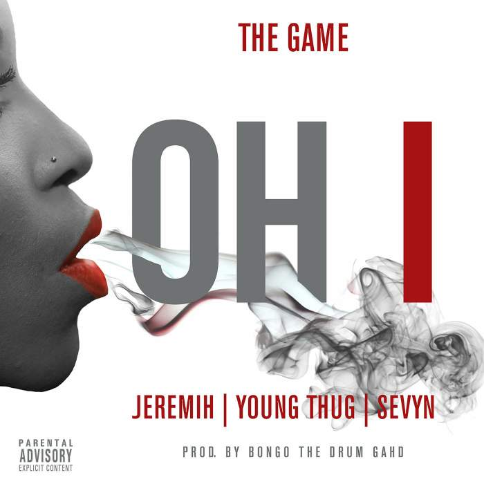 The Game - Oh I (feat. Jeremih, Young Thug & Sevyn Streeter)