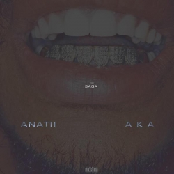 Anatii - The Saga (ft. AKA)