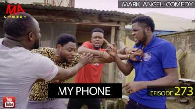 Comedy Skit: Mark Angel Comedy - Episode 273 (My Phone)