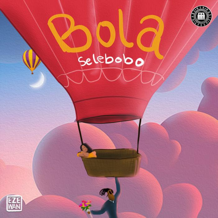 Selebobo - Bola