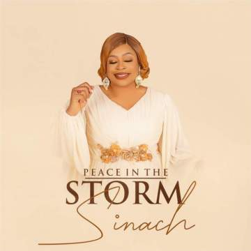 Gospel Music: Sinach - Peace in the Storm