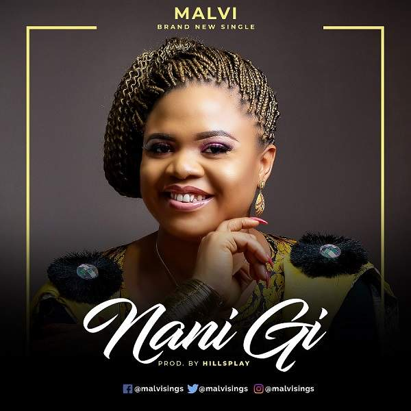 Malvi - Nani Gi Only You