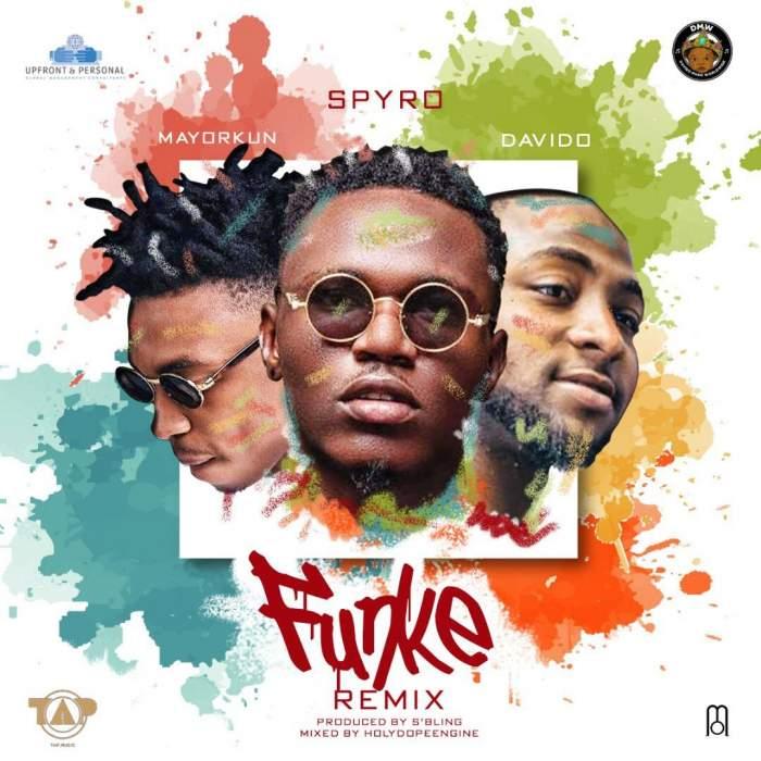 Spyro - Funke (Remix) (feat. Davido & Mayorkun)