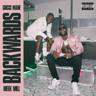 Music: Gucci Mane - Backwards (feat. Meek Mill) [Prod. by Zaytoven]