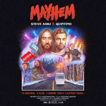 Music: Steve Aoki & Quintino - Mayhem