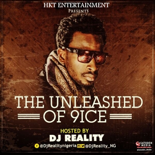 DJ Reality - The Unleashed of 9ice Mix