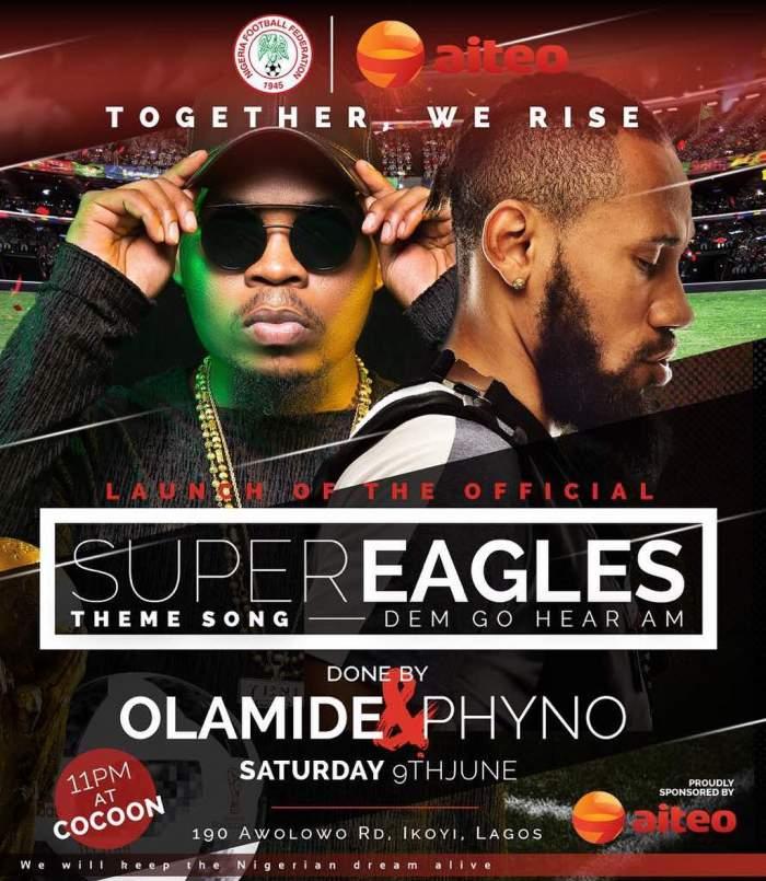 Olamide & Phyno - Dem Go Hear Am (Super Eagles Official Anthem 2018)