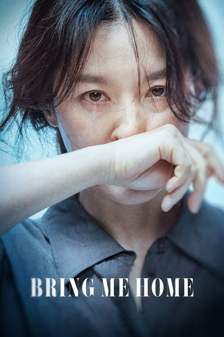 Bring Me Home (2019) [Korean]