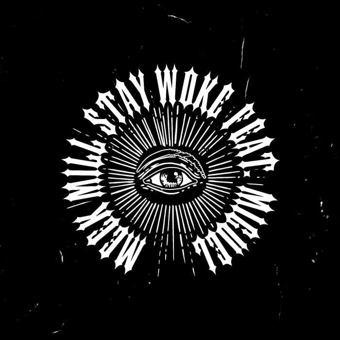 Meek Mill - Stay Woke (feat. Miguel)