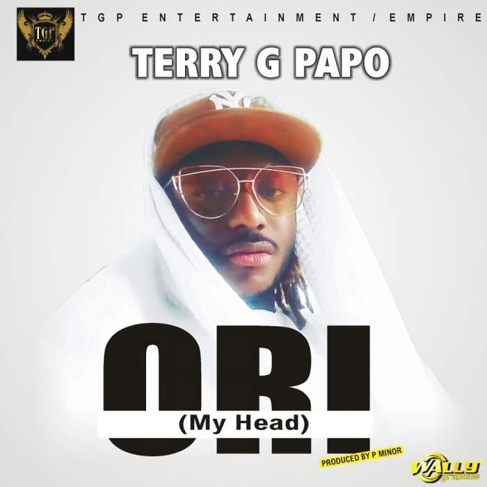 Terry G - Ori (My Head)