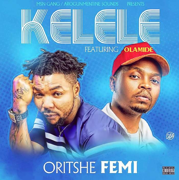 Oritse Femi - Kelele (feat. Olamide)