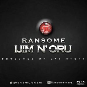 Ransome - Ijim N'oru