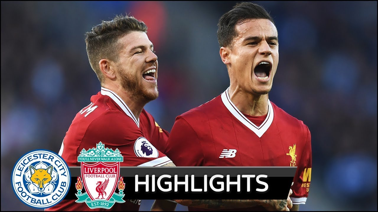 Leicester City 2 - 3 Liverpool (Sep-23-2017) Premier League Highlights