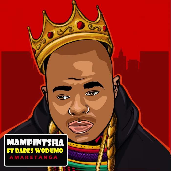 Mampintsha - Amaketanga (feat. Babes Wodumo)