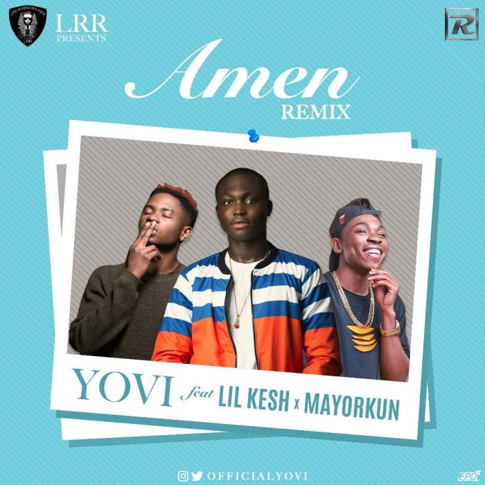 Yovi - Amen (Remix) (feat. Lil Kesh & Mayorkun)