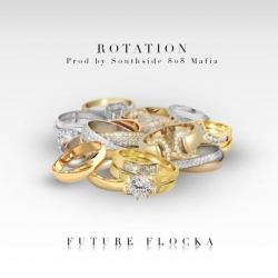 Future & Waka Flocka - Rotation