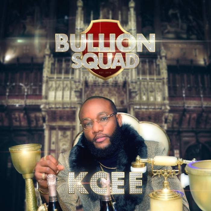 KCee - Bullion Squad