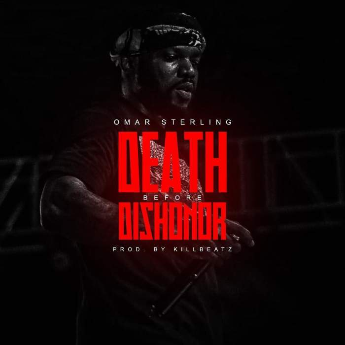 Omar Sterling - Death Before Dishonour
