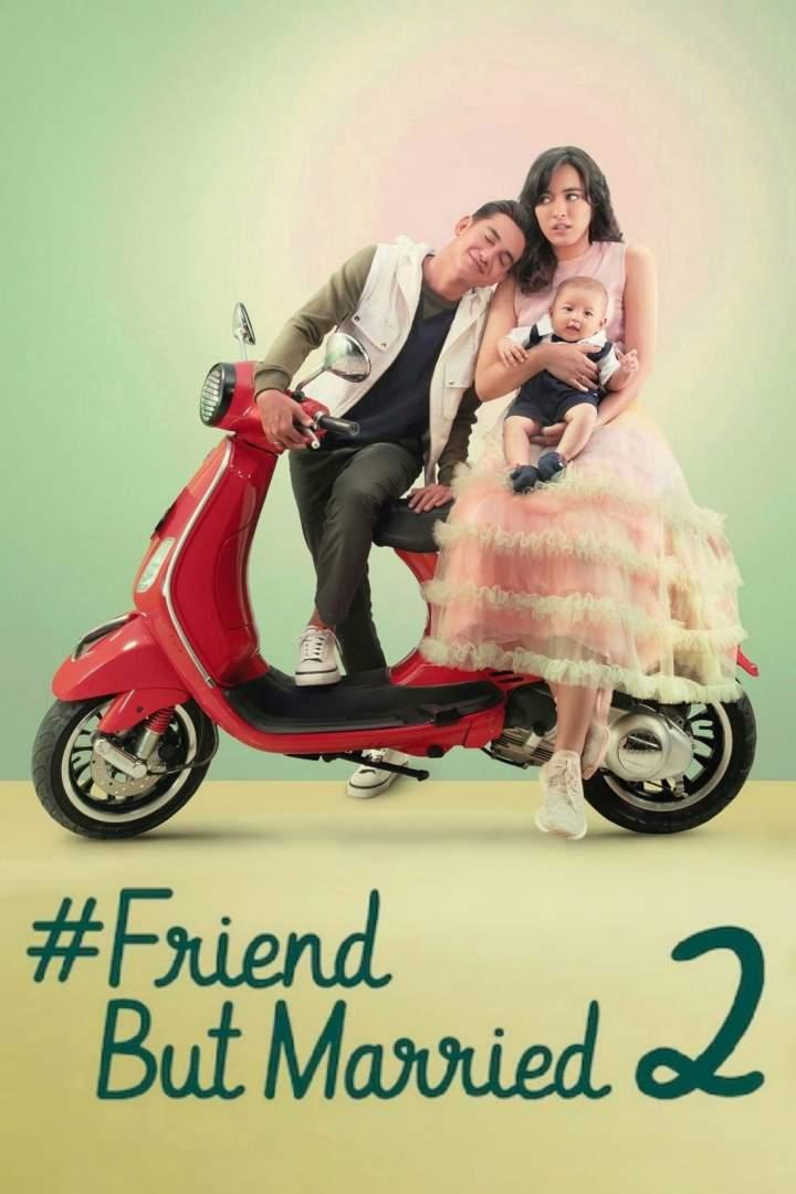 #FriendButMarried 2 (2020) [Indonesian]