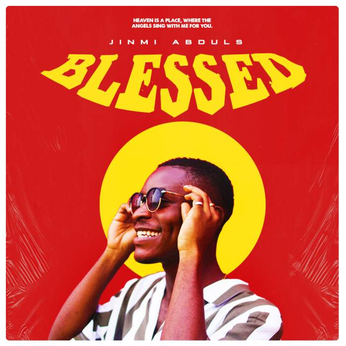 Jinmi Abduls - Blessed
