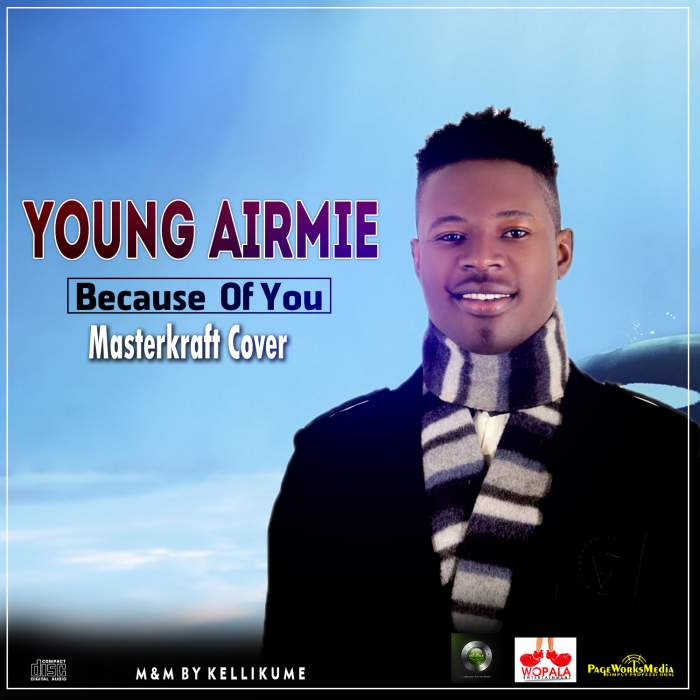 Young Airmie - Because Of You (Masterkraft Cover)