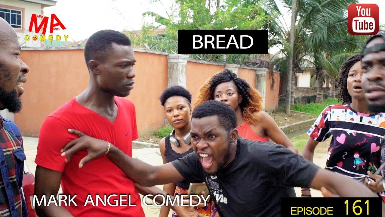 Mark Angel Comedy - Episode 161 (Bread)