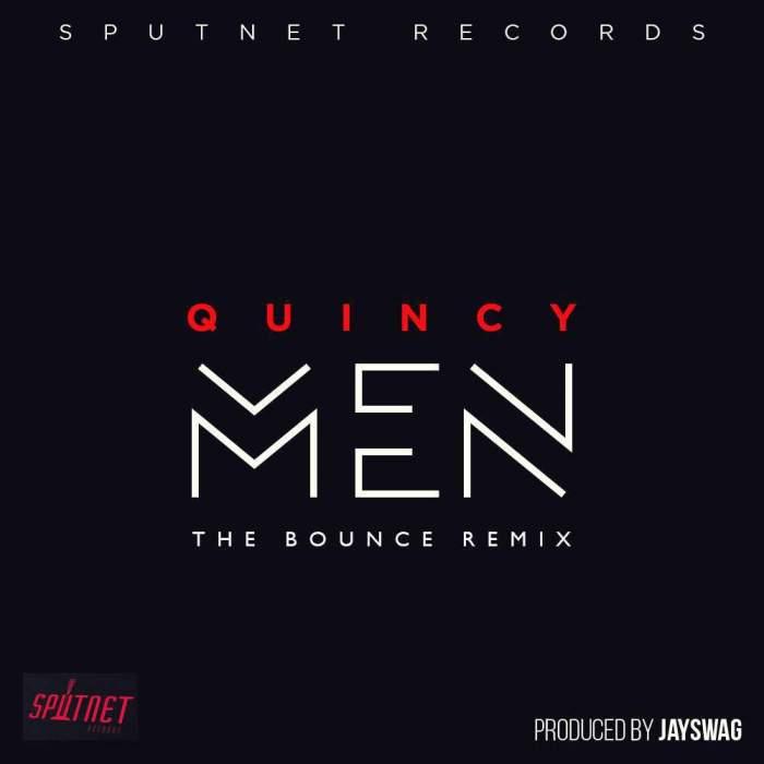 Quincy - Men (The Bounce Remix)