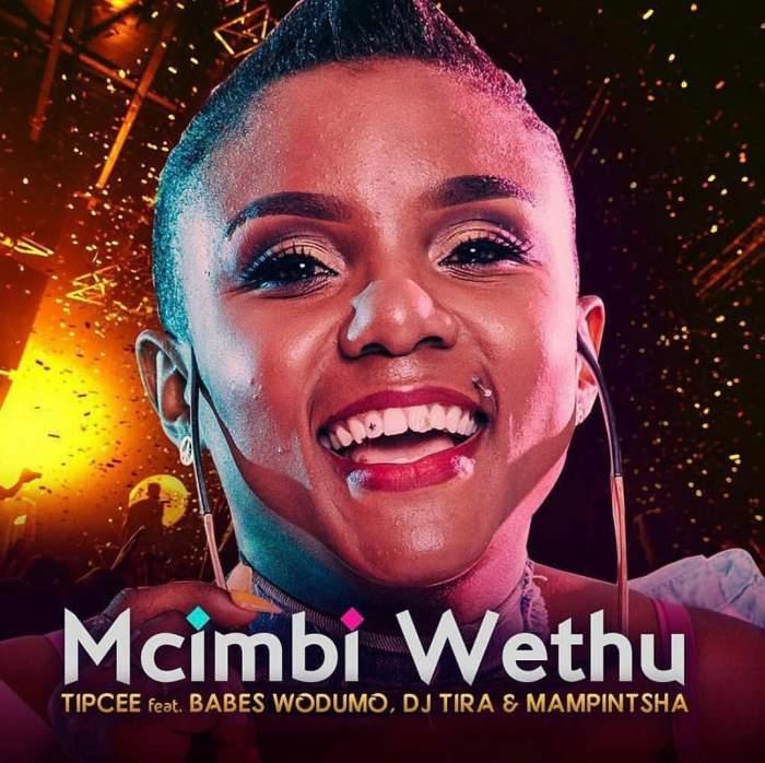 Tipcee - Umcimbi Wethu (feat. Babes Wodumo, DJ Tira & Mampintsha)