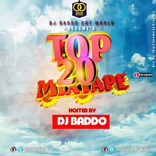 DJ Baddo - Top 20 Mix