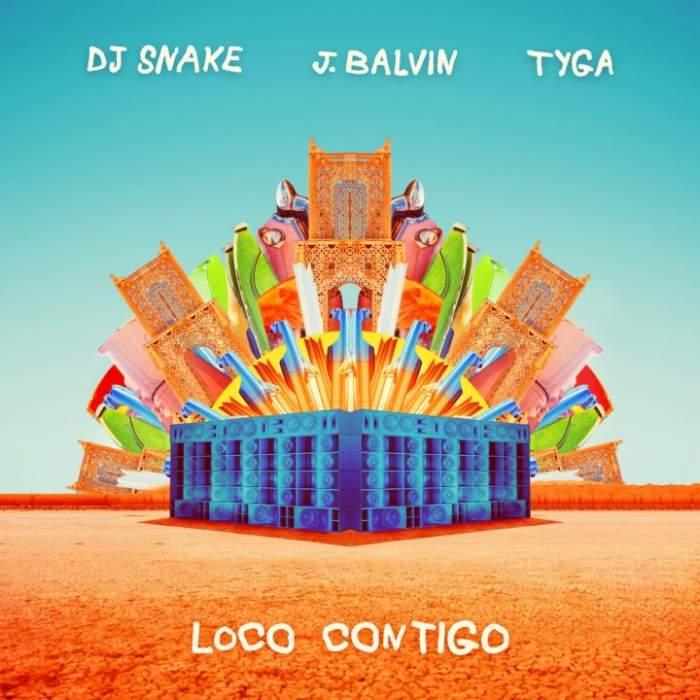 DJ Snake & J Balvin - Loco Contigo (feat. Tyga)