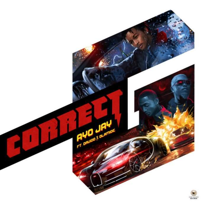 Ayo Jay - Correct G (feat. Davido & Olamide)