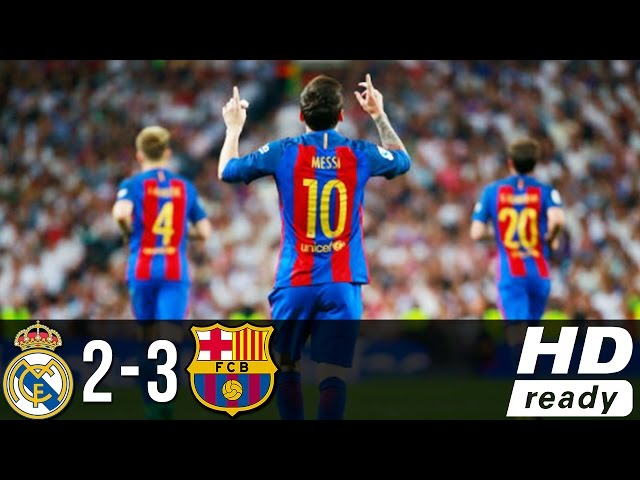 Real Madrid 2 - 3 Barcelona (Apr-23-2017) La Liga Highlights