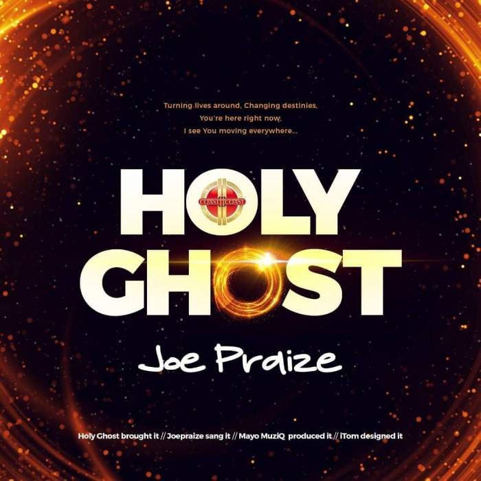 Joe Praize - Holy Ghost