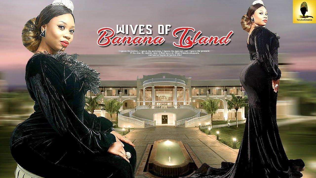 Wives Of Banana Island (2018)
