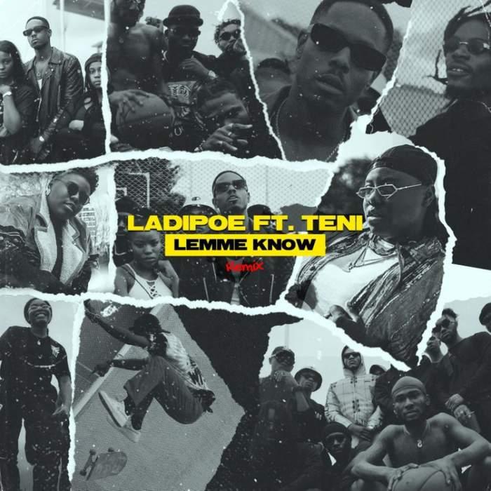 LadiPoe - Lemme Know (Remix) (feat. Teni)