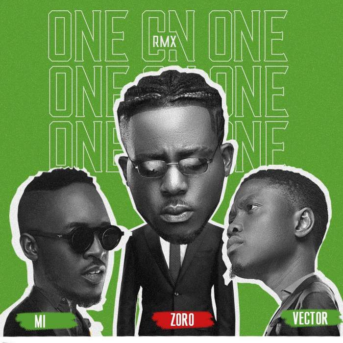 Zoro - One On One (Remix) (feat. M.I Abaga & Vector)