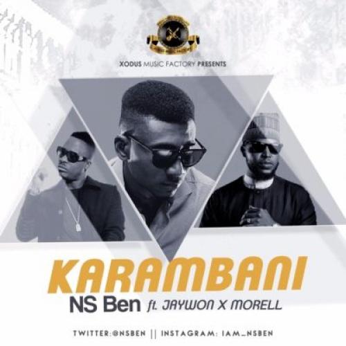 NS Ben - Karambani (ft. Morell & Jaywon)