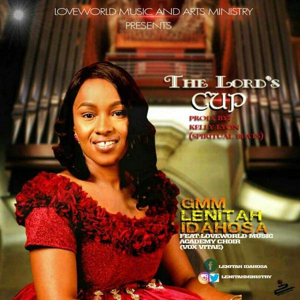 Lenitah Idahosa - The Lord's Cup (feat. LMA Choir)