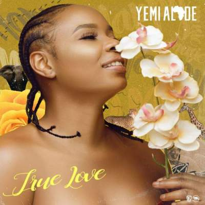 Music: Yemi Alade - True Love