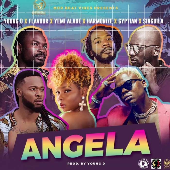 Young D - Angela (feat. Flavour, Yemi Alade, Harmonize, Gyptian & Singuila)